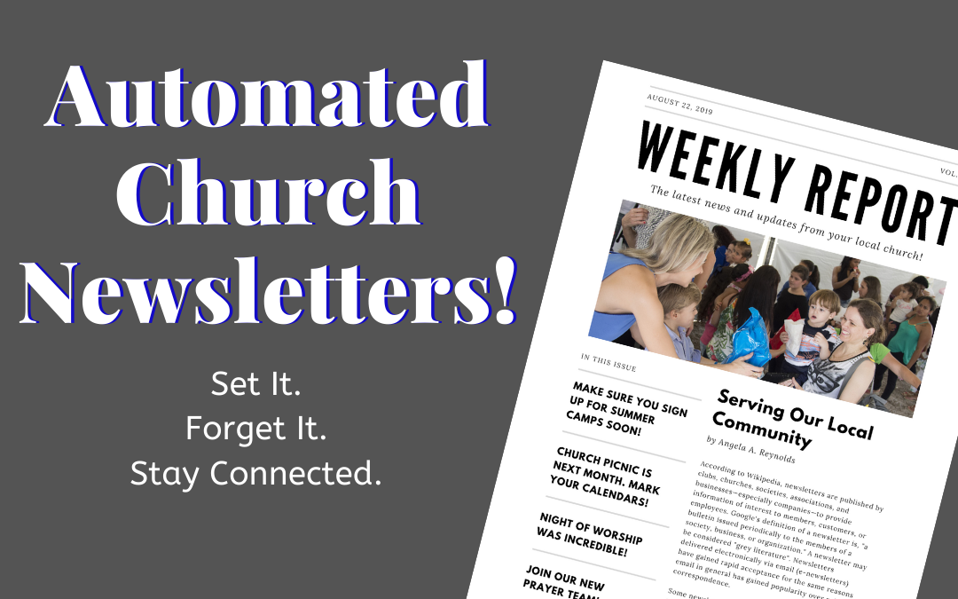 Simplify Your Life with Automated Church Newsletters