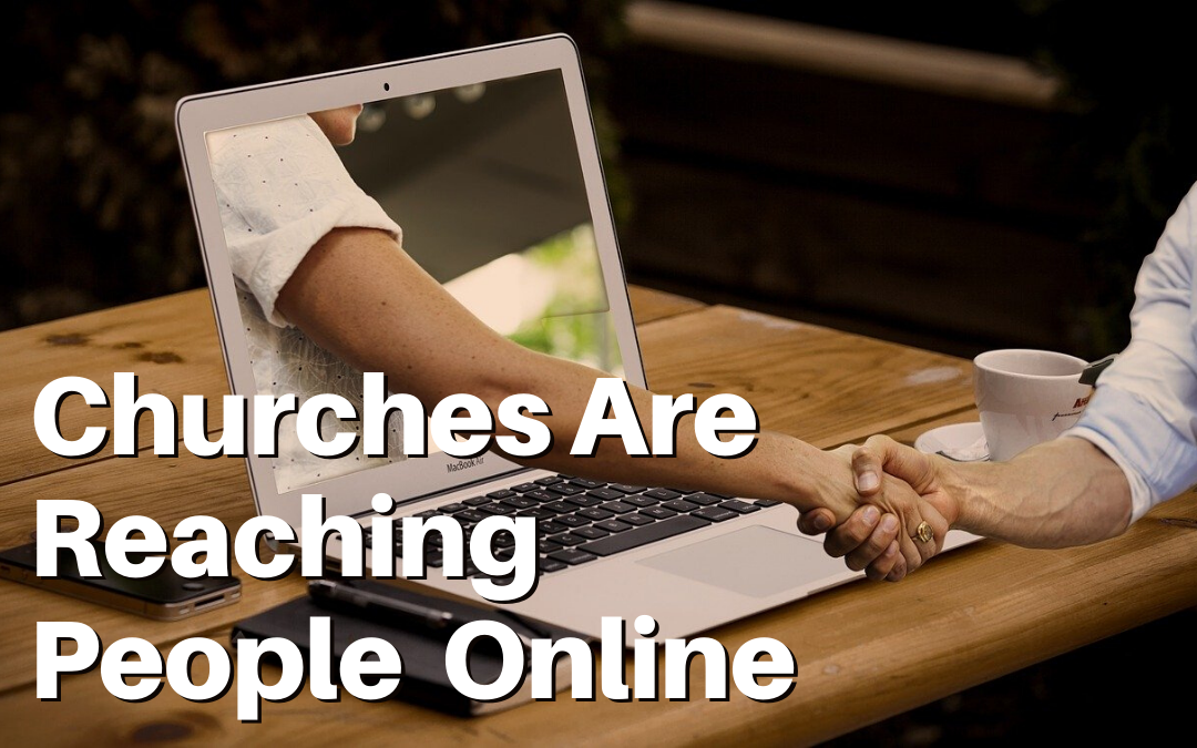 Churches Need Quality Online Presence More Than Ever!